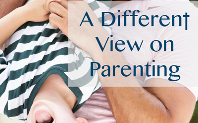 A Different View on Parenting